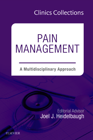Pain Management: A Multidisciplinary Approach, 1e